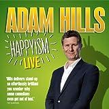 Adam Hills: Happyism: Live 2013