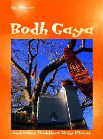 Bodh Gaya: And Other Buddhist Holy Places