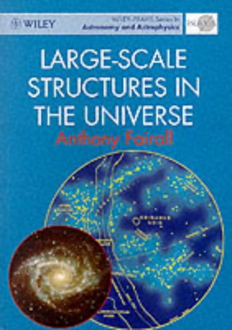 Large-Scale Structures in the Universe (Separation Science Series)