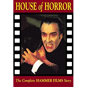 House of Horror: The Complete Hammer Films Story