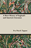 img - for A Short History of England's and America's Literature book / textbook / text book