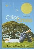 Criss Cross (1606860801) by Perkins, Lynne Rae