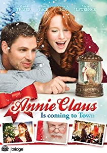 Annie Claus is Coming to Town (2011) [Import]