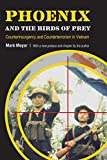 img - for Phoenix and the Birds of Prey: Counterinsurgency and Counterterrorism in Vietnam book / textbook / text book