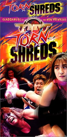 FMW (Frontier Martial Arts Wrestling) - Torn to Shreds [VHS]