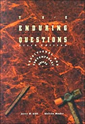 The Enduring Questions Traditional and Contemporary VoicesJerry H Gill