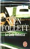 echange, troc Ken Follett - Le Code Rebecca