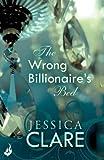 The Wrong Billionaire's Bed: Billionaire Boys Club 3