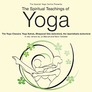 The Spiritual Teachings of Yoga Audiobook