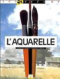 echange, troc Greg Albert, Rachel Wolf - L'Aquarelle
