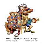 Wilfrid Gordon McDonald Partridge | Mem Fox