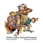 Wilfrid Gordon McDonald Partridge | [Mem Fox]