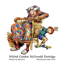 Wilfrid Gordon McDonald Partridge Audiobook by Mem Fox Narrated by Mem Fox