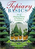 Topiary Basics: Art of Shaping Plants in Gardens & Containers