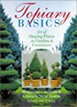 Topiary Basics: The Art of Shaping Pl...