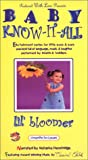 Baby Know-It-All Lil' Bloomer [VHS]