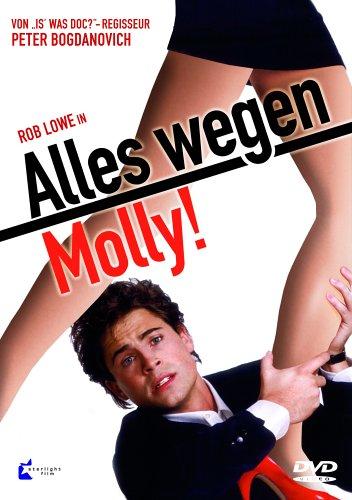 Alles wegen Molly!