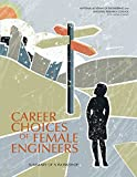 img - for Career Choices of Female Engineers: A Summary of a Workshop book / textbook / text book