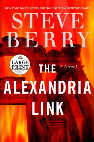 The Alexandria Link: A Novel (Steve Berry's Cotton Malone series)
