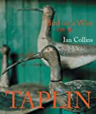 Bird on a Wire: The Life and Art of Guy Taplin (1905883102) by Collins, Ian