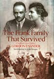 img - for The Frank Family That Survived: A Twentieth Century Odyssey book / textbook / text book