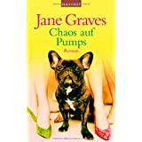"Chaos auf Pumpsvon ""Jane Graves"""