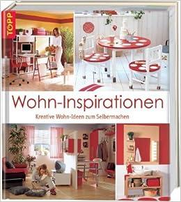 wohn inspiration kreative wohn ideen zum selbermachen b cher. Black Bedroom Furniture Sets. Home Design Ideas