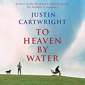 To Heaven by Water | [Justin Cartwright]