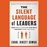 img - for The Silent Language of Leaders: How Body Language Can Help - or Hurt - How You Lead book / textbook / text book