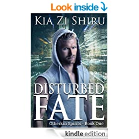 Disturbed Fate (Otherkin Spirits Book 1)