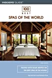 img - for 100 Best Spas of the World, 3rd (100 Best Series) book / textbook / text book