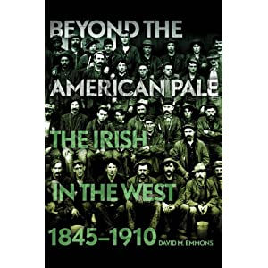 Beyond the American Pale : the Irish in the West, 1845-1910