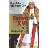Benoît XVI et les traditionalistes