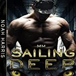 Sailing Deep | Noah Harris