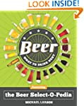 Beer: What to Drink Next: Featuring t...