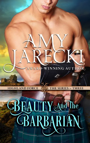 Amy Jarecki - Beauty and the Barbarian (Highland Force)