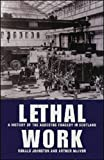img - for Lethal Work: A History of the Asbestos Tragedy in Scotland by Mr Ronald Johnston (2000-12-18) book / textbook / text book