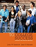 Your Guide to College Success: Strategies for Achieving Your Goals, Concise Edition (with CengageNOW Printed Access Card) (Available Titles Cengagenow) (1413020739) by Santrock, John W.