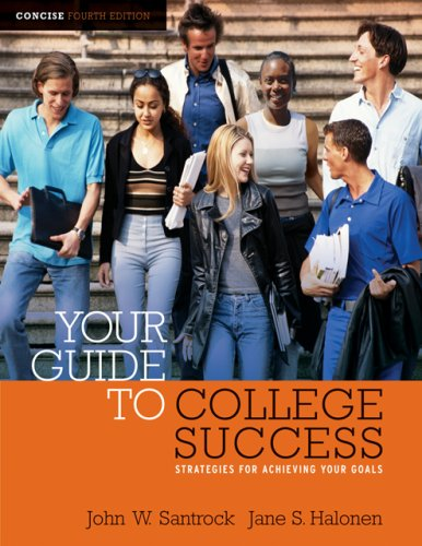 Your Guide to College Success: Strategies for Achieving Your Goals, Concise Edition (with CengageNOW Printed Access Card) (Available Titles CengageNOW)