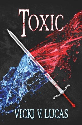 Book: Toxic by Vicki V. Lucas