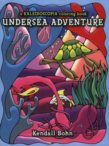 Ebook Kostenlos Undersea Adventure: A Kaleidoscopia Coloring ...