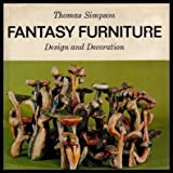 img - for FANTASY FURNITURE: Design and Decoration. book / textbook / text book
