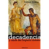 Historia de la decadencia y caída del imperio romano: 27 (ENSAYO-HISTORIA)