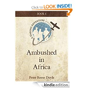 Ambushed in Africa (Daring Adventure) Peter Reese Doyle