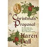 A Christmas Proposal ~ Karen Hall