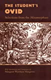 The Students Ovid: Selections From the Metamorphoses (Oklahoma Series in Classical Culture)