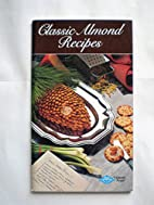 Classic Almond Recipes by Blue Diamond…