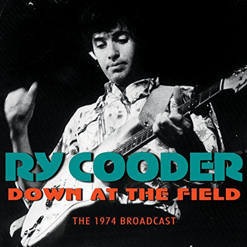 Ry Cooder - Down At The Field - Zortam Music
