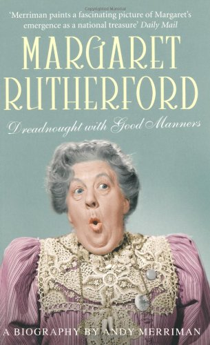 Margaret Rutherford: Dreadnought With Good Manners Picture
