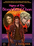 img - for Blood Red Moon: Nights of the Blood Red Moon Vol 1 book / textbook / text book